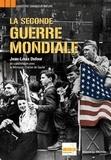 Jean-Louis Dufour - La seconde Guerre mondiale.
