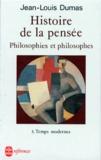 Jean-Louis Dumas - HISTOIRE DE LA PENSEE. - Tome 3, Temps modernes.