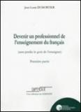 Jean-Louis Dumortier - Devenir un professionnel de l'enseignement du français (sans perdre le goût de l'enseigner) - Première partie.