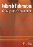 Jean-Louis Durpaire - Culture de l'information et disciplines d'enseignement.