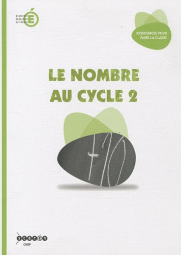 Le nombre au cycle 2. Mathématiques