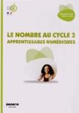 Jean-Louis Durpaire et Marie Mégard - Le nombre au cycle 3 - Apprentissages numériques.