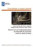 Jean-Louis Durville et Pierre Guillemin - Etat de l'art sur le dimensionnement des dispositifs de protection contre les chutes de blocs.