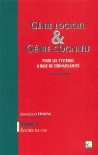 Génie logiciel et génie cognitif. Pour les systèmes à base de connaissances, volume 2, Etudes de cas.pdf