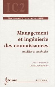 Jean-Louis Ermine - Management et ingénierie des connaissances - Modèles et méthodes.