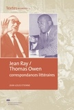 Jean-Louis Etienne - Jean Ray / Thomas Owen - Correspondances littéraires.