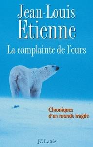 Jean-Louis Etienne - La complainte de l'ours sur la banquise.