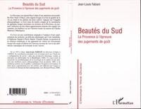 Jean-Louis Fabiani - Beautés du Sud : la Provence à l'épreuve des jugement de goût.