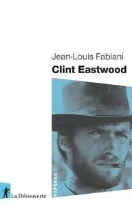 Jean-Louis Fabiani - Clint Eastwood.