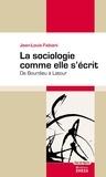 Jean-Louis Fabiani - La sociologie comme elle s'écrit - De Bourdieu à Latour.