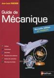 Jean-Louis Fanchon - Guide de mécanique BTS LMD.