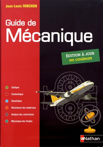 Jean-Louis Fanchon - Guide de mécanique.