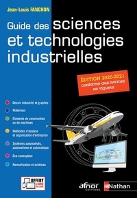 Jean-Louis Fanchon - Guide des sciences et technologies industrielles.