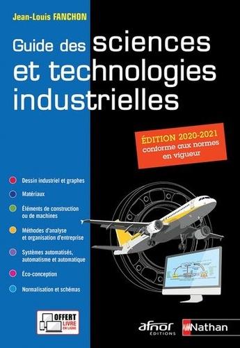 Guide des sciences et technologies industrielles  Edition 2020-2021