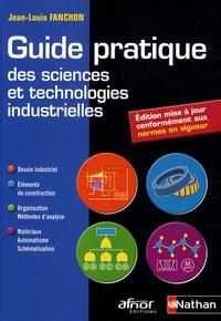 Jean-Louis Fanchon - Guide pratique des sciences et technologies industrielles.