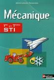 Jean-Louis Fanchon - Mécanique 1e et Tle STI.
