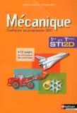 Jean-Louis Fanchon - Mécanique 1e et Tle STI2D - Conforme au programme 2011.