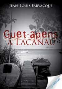 Jean-Louis Farvacque - Guet-apens à Lacanau.