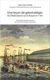Jean-Louis Favier - Une leçon de géostratégie : les Observations sur la Russie en 1761.