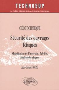 Sécurité des ouvrages / Risques - Modélisation de lincertain, fiabilité, analyse des risques.pdf