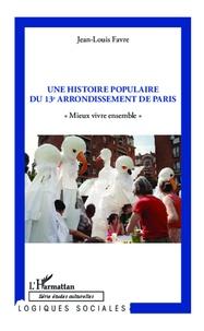 Accentsonline.fr Une histoire populaire du 13e arrondissement de Paris -