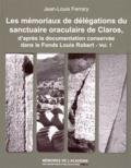 Jean-Louis Ferrary - Les mémoriaux de délégations du sanctuaire oraculaire de Claros, d'après la documentation conservée dans le Fonds Louis Robert - 2 volumes.