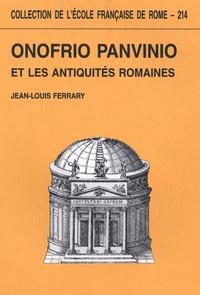 Jean-Louis Ferrary - Onofrio Panvinio et les antiquités romaines.