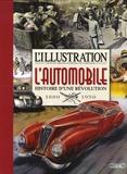 Jean-Louis Festjens - L'automobile, histoire d'une révolution - 1880-1950.