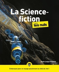Jean-Louis Fetjaine - La science-fiction pour les nuls.