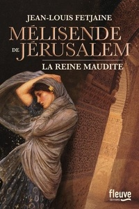 Téléchargez les meilleurs ebooks gratuitement Mélisende de Jérusalem MOBI ePub