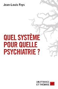 Quel système pour quelle psychiatrie ?.pdf