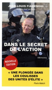Jean-Louis Fiamenghi - Dans le secret de l'action.