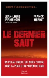Jean-Louis Fiamenghi et Franck Hériot - Le dernier saut.