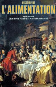 Jean-Louis Flandrin et Massimo Montanari - .