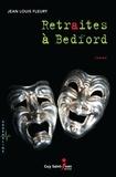 Jean Louis Fleury - Retraites à Bedford.