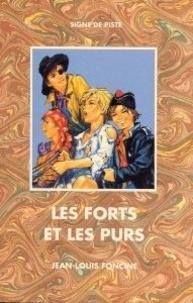 Jean-Louis Foncine - Les forts et les purs.
