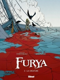 Jean-Louis Fonteneau et Matteo Simonacci - Furya Tome 2 : La créature.