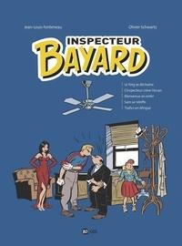 Jean-Louis Fonteneau - Inspecteur Bayard - intégrale 4 - Le Yorg se déchaîne-L'inspecteur crève l'écran-Bienvenue en enfer-Sam se rebiffe-Trafics en Afrique.