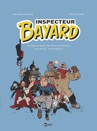 Jean-Louis Fonteneau et Olivier Schwartz - Inspecteur Bayard Intégrale Tome 2 : Les dragons du diable ; Bons baisers de l'inspecteur ; La nuit du Yorg ; Alerte à Zyklopolis.