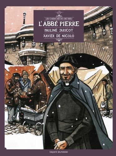 Jean-Louis Fonteneau et Thierry Lescuyer - Les Chercheurs de Dieu Tome 2 : L'abbé Pierre, Pauline Jaricot, Xavier De Nicolo.