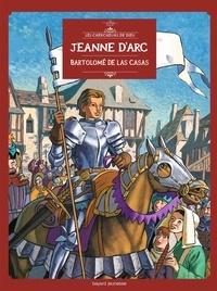 Jean-Louis Fonteneau et Philippe Remy - Les Chercheurs de Dieu Tome 9 : Jeanne d'Arc, Bartolomé de Las Casas.
