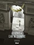 Jean-Louis Fonteneau et Erik Arnoux - Les Génies de l'Arc de Triomphe.