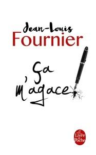 Jean-Louis Fournier - Ca m'agace !.