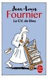Jean-Louis Fournier - Le C.V. de Dieu.