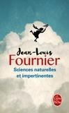 Jean-Louis Fournier - Sciences naturelles et impertinentes.