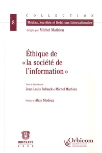 """Jean-Louis Fullsack et Michel Mathien - Ethique de """"la société de l'information"""" ?."""
