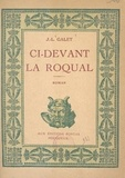 Jean-Louis Galet - Ci-devant La Roqual.