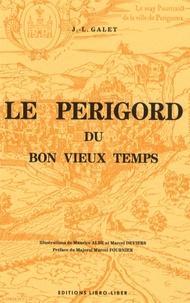 Jean-Louis Galet - Périgord du bon vieux temps.