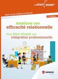 Améliorer son efficacité relationnelle au travail - Pour réussir son intégration professionnelle.pdf