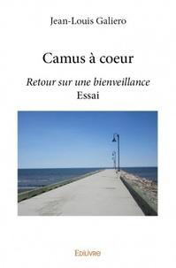 Jean-Louis Galiero - Camus à coeur.